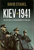 Kiev 1941: Hitler's Battle for…