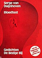 Bloedtest by Serge van Duijnhoven