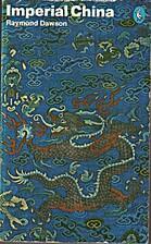 Imperial China by Raymond Dawson