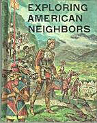 Exploring American Neighbors