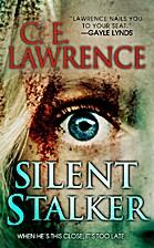 Silent Stalker by C.E. Lawrence