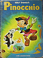 Walt Disneys Pinocchio a Big Golden Book by…