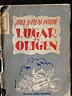 Lugar de Origen by Jorge Carrera Andrade