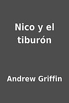 Nico y el tiburón by Andrew Griffin
