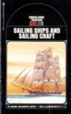 Sailing ships and sailing craft by George…