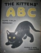 The Kittens' ABC by Clare Turlay Newberry