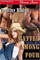 A Matter Among Four (A Matter Among Cowboys,…