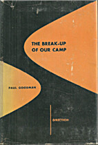 The Break-Up of Our Camp: Stories, 1932-1935…