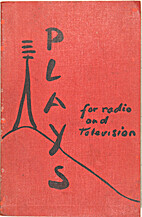 Plays for radio and television by Nigel…