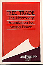Free trade : the necessary foundation for…