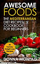 Awesome Foods: The Mediterraanean Diet…