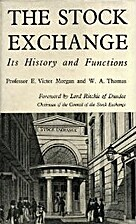 The Stock Exchange - Its History and…