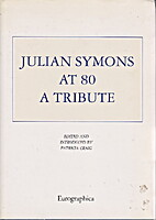 Julian Symons at 80: A Tribute by Patricia…