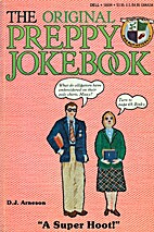 The Original Preppy Jokebook by D. J.…