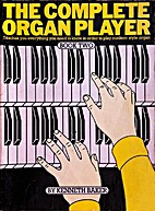 The Complete Organ Player: Book Two by…