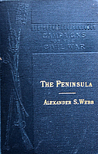 The Peninsula: McClellan's Campaign of 1862…