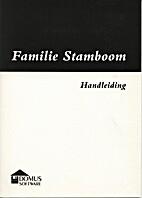 Familie Stamboom Handleiding by Reiner W.…