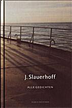Alle gedichten by J. Slauerhoff