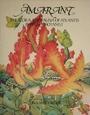 Amarant: The Flora and Fauna of Atlantis - Una Woodruff