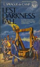 Lest Darkness Fall by L. Sprague de Camp