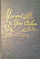 You and Your Clothes by Laura Falkenrich…