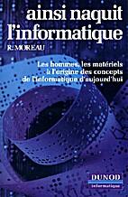 Ainsi naquit l'informatique by René Moreau