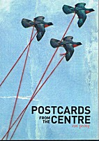 Postcards from the centre by R. K. Pretty