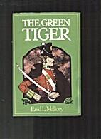 The Green Tiger. James FitzGibbon: A Hero Of…