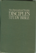 Disciple's Study Bible: New International…