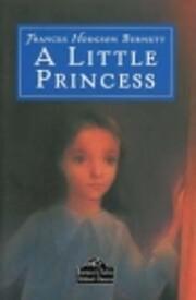 Little Princess by Frances Hod Burnett
