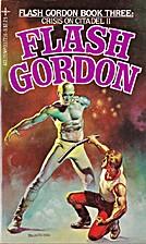 Flash Gordon 3: Crisis on Citadel II by…