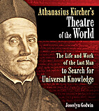 Athanasius Kircher's Theatre of the World:…