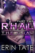 Rhal Part 2 (Scifi Alien Serial Romance)…