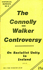 Connolly/Walker Controversy on Socialist…