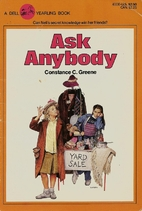 Ask Anybody by Constance C. Greene