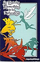 Los Espiritus Elementales De LA Naturaleza…