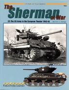 The M4 Sherman at War: [2] The US Army in…