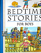Bedtime Stories for Boys by and Louisa…