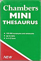 Chambers Mini Thesaurus by Catherine Schwarz