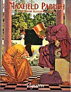 Maxfield Parrish: the Book Illustrations by…