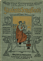 The Scottish Students' Song-Book by The…