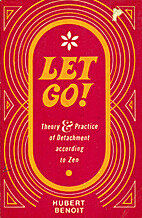 Let go! Theory & Practice of Detachment…