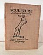 Sculpture: an essay ... Reprinted from The…