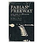 Fabian Freeway by Rose Martin