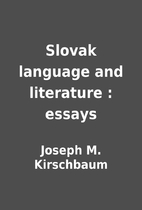 Slovak language and literature : essays by…