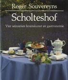 Scholteshof vier seizoenen levenskunst en…