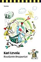 Rouslainin ilmapuntari by Kari Levola