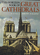 The Horizon Book of Great Cathedrals by Jay…