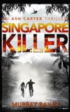 Singapore Killer: An Ash Carter…