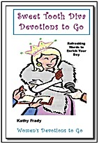 Sweet Tooth Diva Devotions to Go by Kathy…